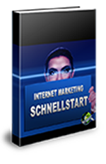 Internet Marketing Schnellstart